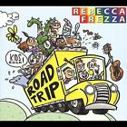Road Trip * by Rebecca Frezza (CD, Oct-2003, CD Baby (distributor))