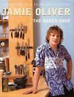 The Naked Chef by Jamie Oliver (Hardback, 1999)