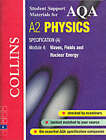 AQA (A) Physics: Waves, Fields and Nuclear Energy by Dave Kelly (Paperback, 2001)