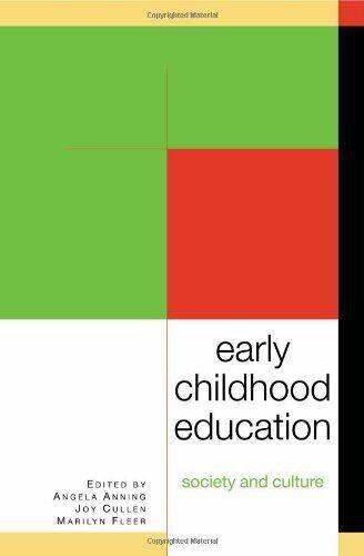 Frühe Kindheit Bildung: Gesellschaft Und Culture Taschenbuch Joy
