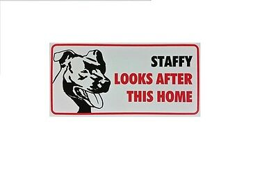 """Dog Warning Signs """"Staffy looks after this home"""""""