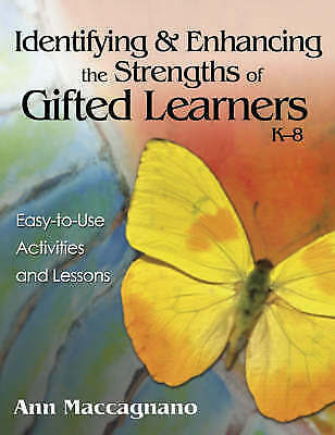 Identifying and Enhancing the Strengths of Gifted Learners, K-8: Easy-to-Use...