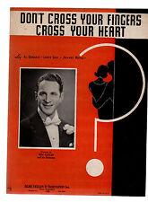 Don't Cross Your Fingers Cross Your Heart 1938 Ben Cutler Sheet Music