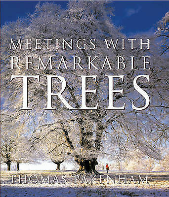 1 of 1 - Meetings with Remarkable Trees by Thomas Pakenham (Hardback, 2003)