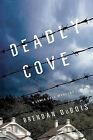 Deadly Cove: A Lewis Cole Mystery by Brendan DuBois (Hardback, 2011)