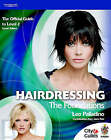 Hairdressing: The Foundations - The Official Guide for Level 2: Level 2 by Leo Palladino, Jane Farr (Paperback, 2003)