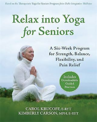 relax into yoga for seniors  simple practices for