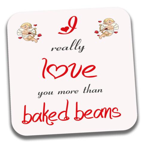 Coaster anniversaire St-Valentin Anniversaire Cadeau-je vous aime plus que Haricots Cuits