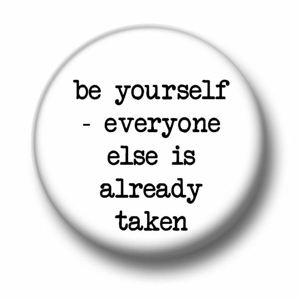 Be Yourself 1 Inch / 25mm Pin Button Badge Oscar Wilde Quote Confidence Slogan