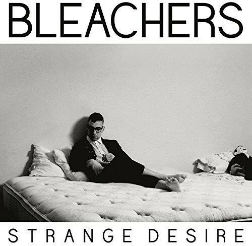 Bleachers, The Bleachers - Strange Desire [New Vinyl] Clear Vinyl, 180 Gram