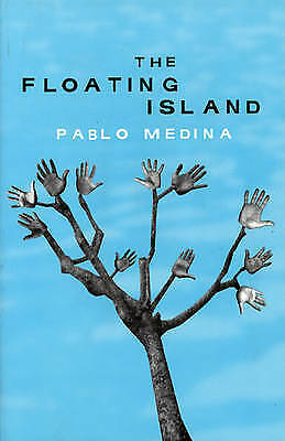 The Floating Island, Medina, Pablo, New Book