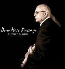 Rodney Barger - Boundless Passage [New CD]