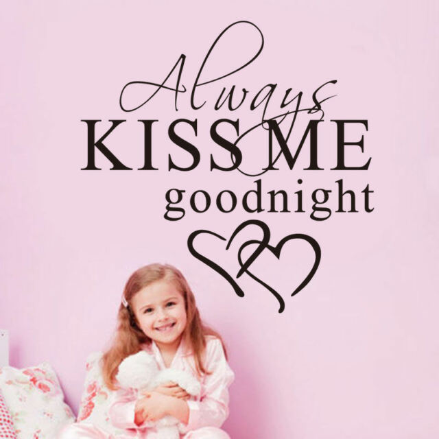 Always Kiss me Goodnight Love Quote Wall Stickers Bedroom Removable Decals Art