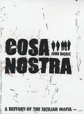 Cosa Nostra: A History of the Sicilian Mafia-ExLibrary