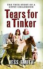 Tears for a Tinker by Jess Smith (Paperback, 2009)