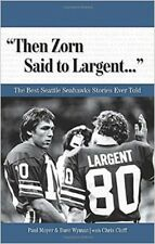 nfl book SEATTLE SEAHAWKS Then Zorn said to Largent - best stories [ with cd ]