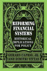 Reforming Financial Systems: Historical Implications for Policy by Cambridge University Press (Paperback, 2007)