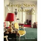 George Stacey and the Creation of American Chic by Maureen Footer (Hardback, 2014)