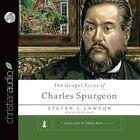 The Gospel Focus of Charles Spurgeon by Steven J Lawson (CD-Audio, 2015)