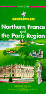 """""""AS NEW"""" Michelin Travel Publications, Michelin Green Guide: Northern France and"""