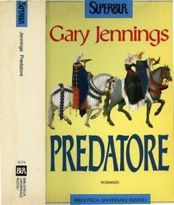 "Gary Jennings "" Predatore "" Trad.alessandra Cremonese Cambieri - Ed.rizzoli 1995"