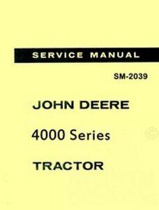 john deere 4000 4010 4020 tractor tech service manual ebay rh ebay com John Deere 4020 History John Deere 4020 Craigslist