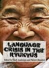Language Crisis in the Ryukyus: The Price for Being Japanese? by Cambridge Scholars Publishing (Hardback, 2014)