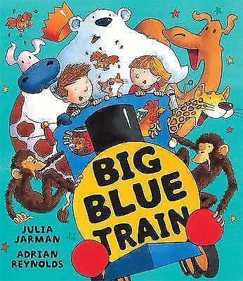 Big Blue Train, Jarman, Julia   Hardcover Book   Good   9781846164354