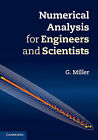 Numerical Analysis for Engineers and Scientists by G. Miller (Hardback, 2014)