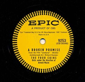 The-FOUR-COINS-on-1957-Epic-9253-A-Broken-Promise-Follow-Your-Heart