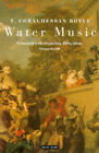 Water Music by T. Coraghessan Boyle (Paperback, 1994)