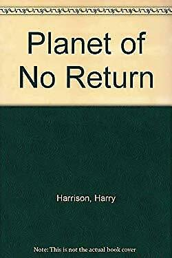 Planet of No Return by Harrison, Harry