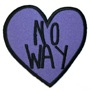 No-Way-Heart-Iron-On-Patch-Embroidered-Sew-On-Feminism-Feminist-Riot-Grrrl