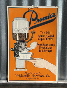 EARLY Premier Coffee Grinder Cardboard Advertising Sign Wrightsville PA