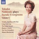 Takako Nishizaki Plays Suzuki Evergreens, Vol. 1 (CD, Apr-2010, Naxos (Distributor))