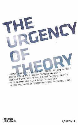 The Urgency of Theory (State of the World) by Bhabha, Homi K., Ferro, Marc, Kac