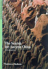 The Search for Ancient China by Paul G. Bahn, Corinne Debaine-Francfort (Paperback, 1999)