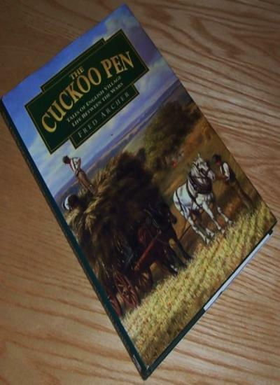 The Cuckoo Pen: Tales of English Village Life between the Wars ,.9781840150100