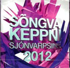CD Eurovision Vorentscheid Island Iceland Söngvakeppni 2012, Pre-Selection, NEU