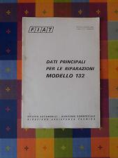 601D - FIAT MODELLO 132 G. A. DIREZIONE COMMERCIALE DIREZIONE ASSISTENZA TECNICA