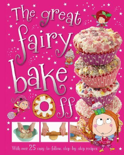 Great Fairy Bake Off By Tim Bugbird