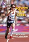 Against the Odds: Band 18/Pearl by HarperCollins Publishers (Paperback, 2014)