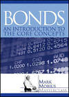 Bonds: An Introduction to the Core Concepts by Mark Mobius (Hardback, 2012)