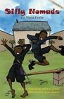 Silly Nomads Go Ninja Crazy by M E Mohalland, J L Lewis (Paperback / softback, 2014)