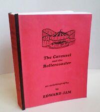 The Carousel and the Rollercoaster - Ed Jam - Memoir, Ann Arbor & WW 2 - 1995 MI