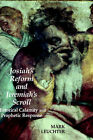Josiah's Reform and Jeremiah's Scroll: Historical Calamity and Prophetic Response by Mark Leuchter (Hardback, 2006)