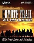 Coyote Trail: Wild West Action and Adventure by Peter C Spahn, Brett Bernstein (Paperback / softback, 2009)