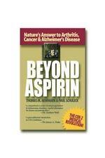 Beyond Aspirin : Nature's Answer to Arthritis, Cancer & Alzheimer's Di-ExLibrary