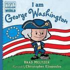 I am George Washington by Brad Meltzer (Hardback, 2016)