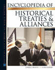 Encyclopedia of Historical Treaties and Alliances by Alan Axelrod, Charles Phillips (Hardback, 2005)